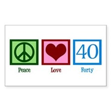 Peace Love 40 Decal