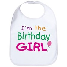 I'm the Birthday Girl Bib