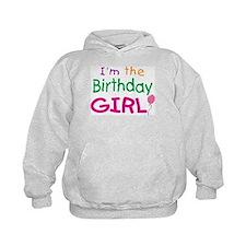 I'm the Birthday Girl Hoodie