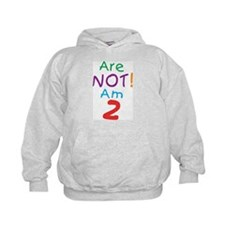 Are not! Am 2 Hoodie