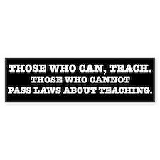 Those Who Can, Teach Car Sticker