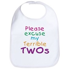 Please excuse my terrible twos Bib