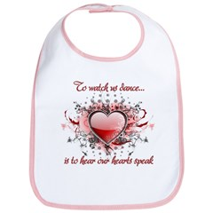 To Watch Us Dance Bib