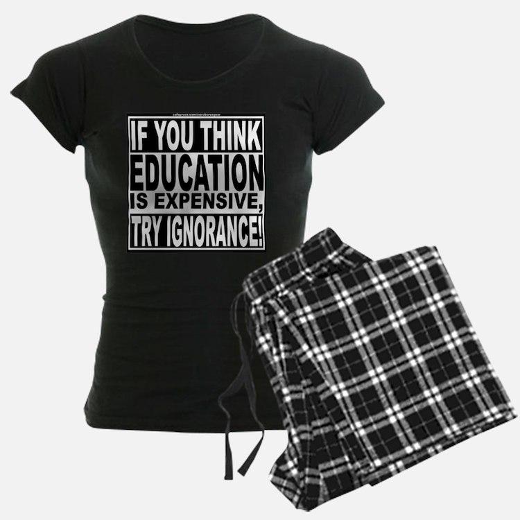 Education quote (Warning Label) Pajamas