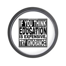 Education quote (Warning Label) Wall Clock