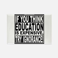Education quote (Warning Label) Rectangle Magnet (