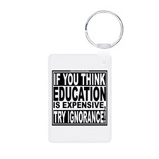 Education quote (Warning Label) Keychains
