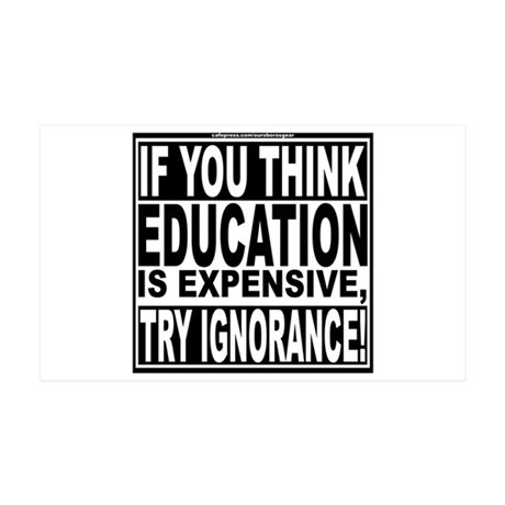Education quote (Warning Label) 38.5 x 24.5 Wall P