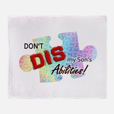 Don't DIS my Son's Abilities! Throw Blanket