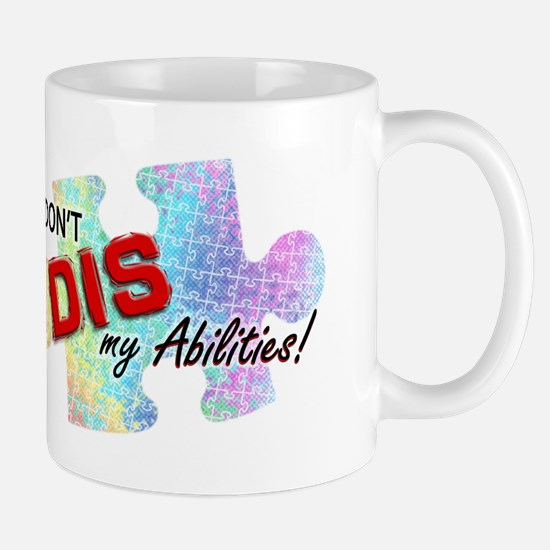 Don't DIS my Abilities! Mug
