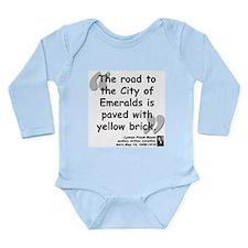 Baum Brick Quote Long Sleeve Infant Bodysuit