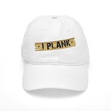 """I Plank"" Baseball Cap"