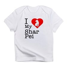 I Love My Shar Pei Infant T-Shirt