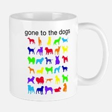 gone to the dogs rainbow Mug