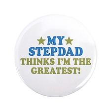 """My Stepdad 3.5"""" Button"""
