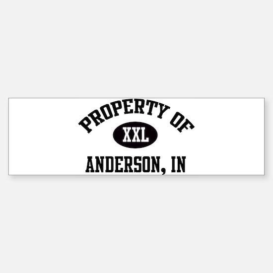 Property of Anderson Bumper Bumper Bumper Sticker