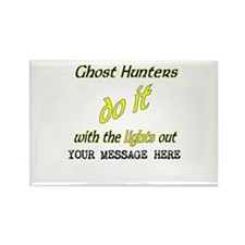 Ghost Hunters Do It/Lights Out Rectangle Magnet