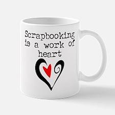 Scrapbooking Is A Work Of Heart Mug