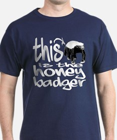 It's the Honey Badger! - T-Shirt
