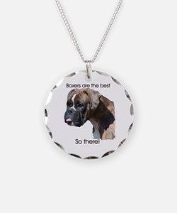 Boxers are the Best, So there Necklace