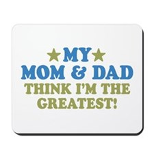 My Mom and Dad Mousepad