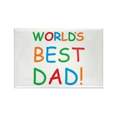 World's Best Dad! Rectangle Magnet