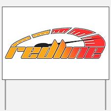 Redline Tach Yard Sign