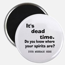 Dead Time/Where Spirits Are Magnet