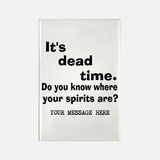 Dead Time/Where Spirits Are Rectangle Magnet