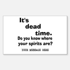 Dead Time/Where Spirits Are Sticker (Rectangle)