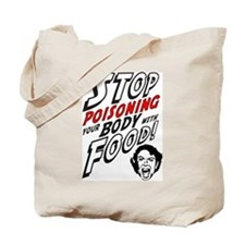 STOP Poisoning... Tote Bag