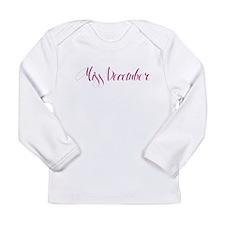 """Miss December"" Long Sleeve Infant T-Shirt"