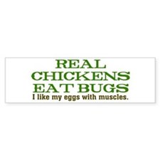 Real Chickens Eat Bugs Car Sticker