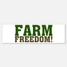 Farm Freedom! Bumper Bumper Sticker