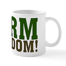 Farm Freedom! Mug