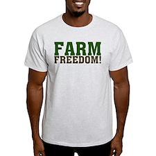 Farm Freedom! T-Shirt