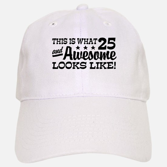 Funny 25th Birthday Baseball Baseball Cap