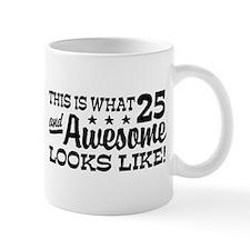 Funny 25th Birthday Mug