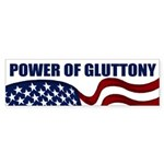 Power of Gluttony (bumper sticker)