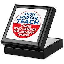 Those Who Can Teach those who Keepsake Box