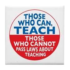 Those Who Can Teach those who Tile Coaster