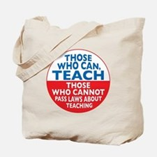 Those Who Can Teach those who Tote Bag