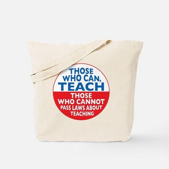 Those Who Can Teach those who Tote Bag
