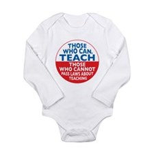 Those Who Can Teach those who Long Sleeve Infant B