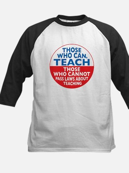 Those Who Can Teach those who Kids Baseball Jersey