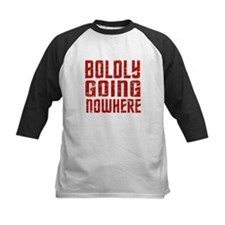 Boldly going nowhere Tee