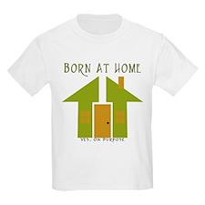 Homebirth On Purpose Kids T-Shirt
