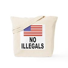 No Illegals Immigration Tote Bag