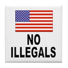 No Illegals Immigration Tile Coaster