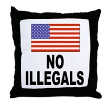 No Illegals Immigration Throw Pillow